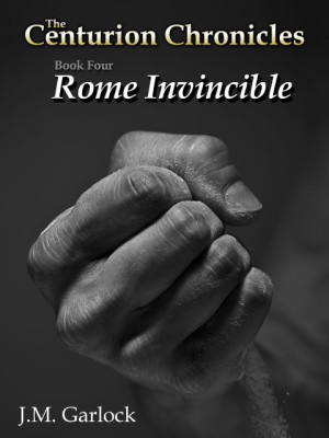Centurion Chronicles Rome Invincible ebook cover